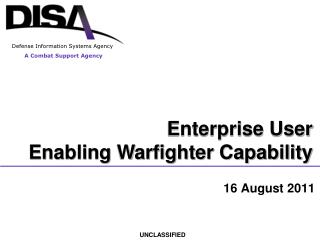 Enterprise User  Enabling Warfighter Capability