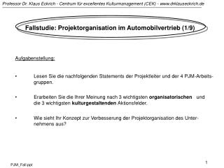 Fallstudie: Projektorganisation im Automobilvertrieb (1/9)