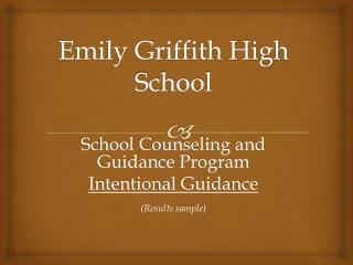 Emily Griffith High School