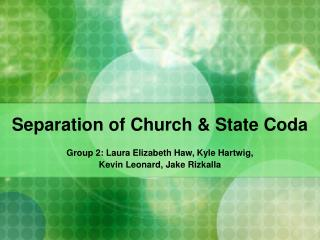 Separation of Church & State Coda