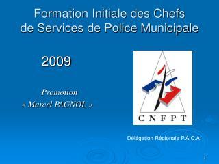 Formation Initiale des Chefs  de Services de Police Municipale
