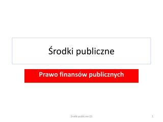 Środki publiczne