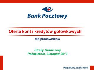 Oferta kont i kredytów gotówkowych