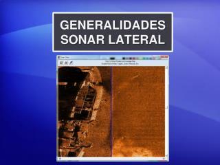 GENERALIDADES SONAR LATERAL