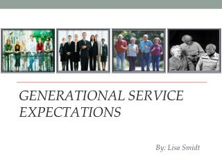 Generational Service  Expectations