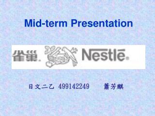 Mid-term Presentation