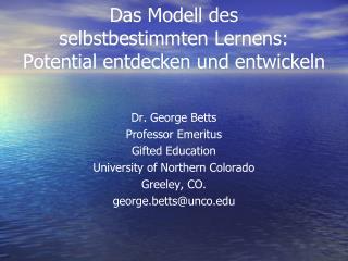 Das Modell des  selbstbestimmten Lernens:  Potential entdecken und entwickeln