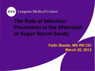 The Role of Infection Prevention in the Aftermath of Super Storm Sandy