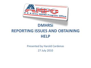 DMHRSi REPORTING ISSUES AND OBTAINING HELP