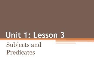 Unit 1: Lesson 3