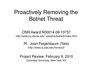 Proactively Removing the Botnet Threat