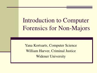Introduction to Computer Forensics for Non-Majors