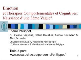 Emotion et Thérapies Comportementales et Cognitives: Naissance d'une 3ème Vague?