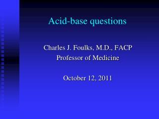 Acid-base questions