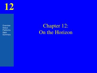 Chapter 12: On the Horizon