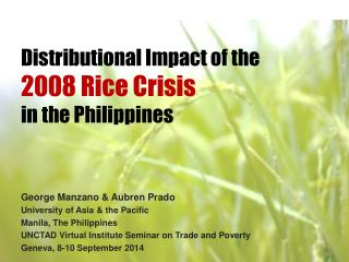 Distributional Impact of the  2008 Rice Crisis  in the Philippines