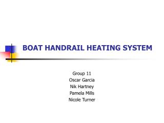 BOAT HANDRAIL HEATING SYSTEM