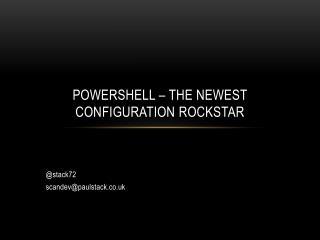 PowerShell – the newest configuration  rockstar