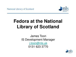 Fedora at the National Library of Scotland