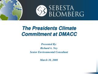 The Presidents Climate Commitment at DMACC