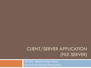 Client/Server Application ( FilE  server)