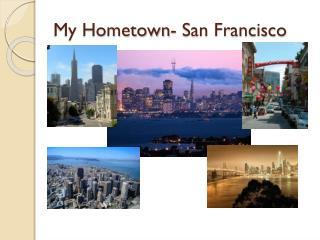 My Hometown- San Francisco