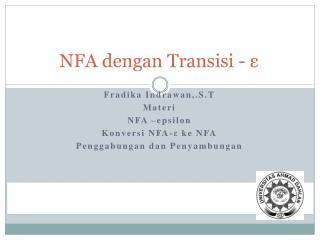 NFA dengan Transisi -  ε