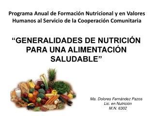 Programa Anual de Formaci n Nutricional y en Valores Humanos al Servicio de la Cooperaci n Comunitaria
