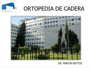 ORTOPEDIA DE CADERA
