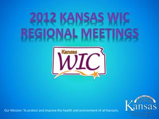 2012 Kansas WIC Regional Meetings