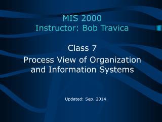 MIS  2000 Instructor: Bob Travica