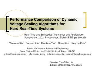 Performance Comparison of Dynamic Voltage Scaling Algorithms for Hard Real-Time Systems