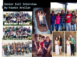 Senior Exit Interview By:Yazmin  Arellan