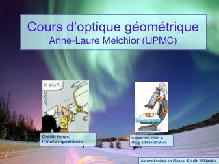 Cours d optique g om trique Anne-Laure Melchior UPMC