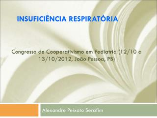 Congresso de Cooperativismo em Pediatria (12/10 a 13/10/2012, João Pessoa, PB)