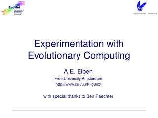 Experimentation with Evolutionary Computing