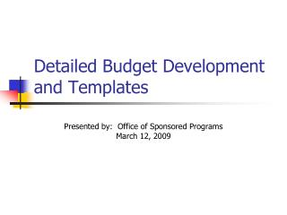 Detailed Budget Development and Templates