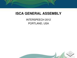 ISCA GENERAL ASSEMBLY