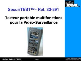 Testeur portable multifonctions pour la Vidéo-Surveillance