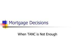 Mortgage Decisions