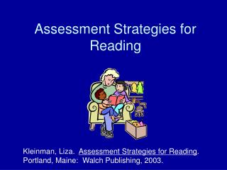 Assessment Strategies for Reading