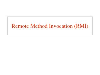 Java RMI: Remote Method Invocation - PowerPoint PPT Presentation