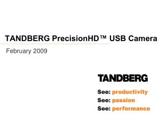 TANDBERG PrecisionHD™ USB Camera
