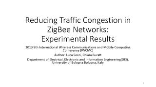 Reducing Traffic Congestion in  ZigBee  Networks: Experimental Results