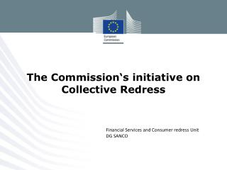 The Commission's initiative on Collective Redress