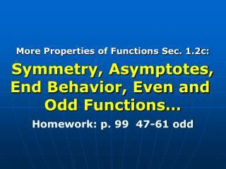 More Properties of Functions Sec. 1.2c: