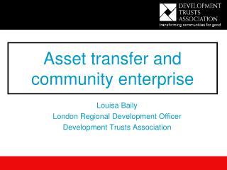 Asset transfer and community enterprise