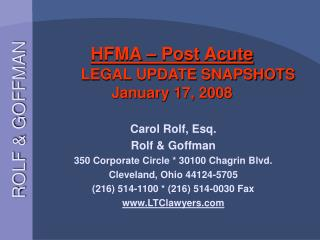 HFMA – Post Acute LEGAL UPDATE SNAPSHOTS January 17, 2008