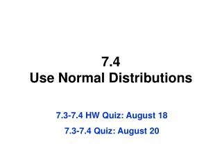 7.4 Use Normal Distributions