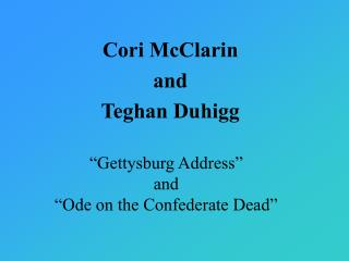 """Gettysburg Address"" and ""Ode on the Confederate Dead"""